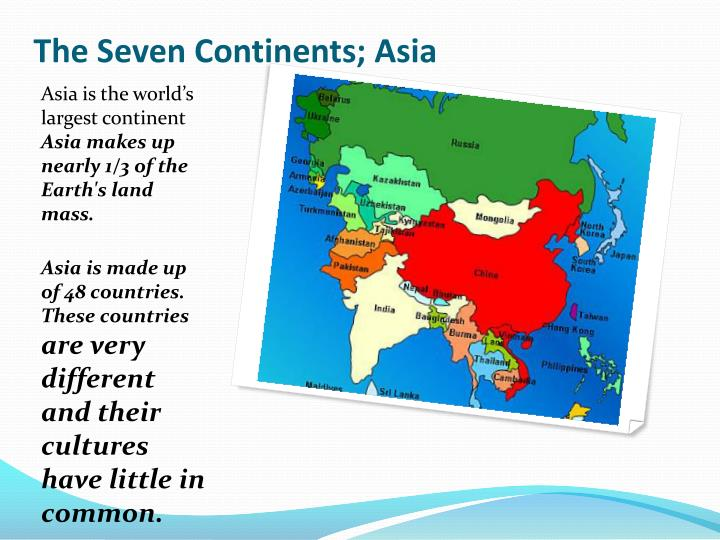 The Seven Continents; Asia