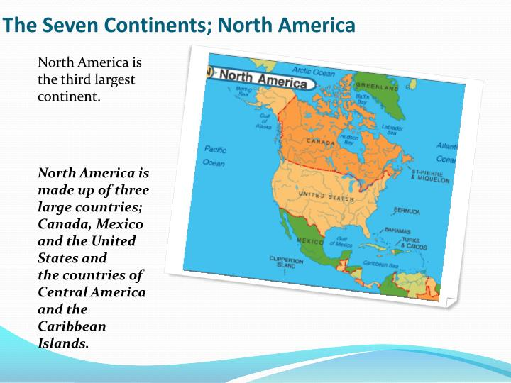 The Seven Continents; North America