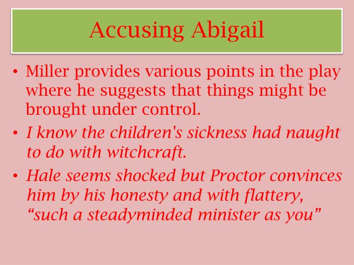 Accusing Abigail
