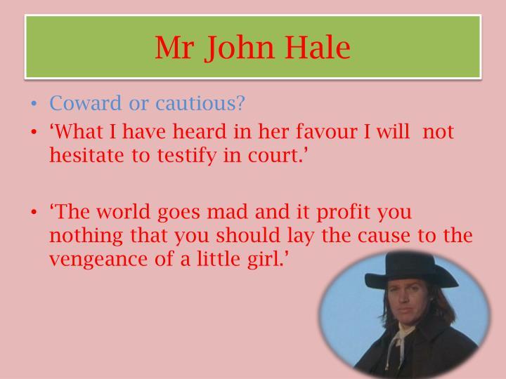 Mr John Hale