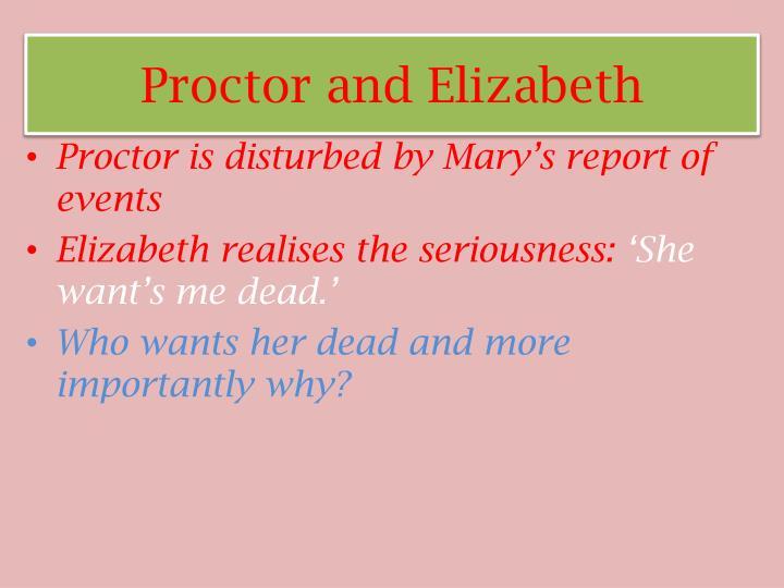 Proctor and Elizabeth