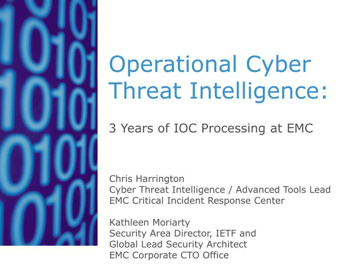 PPT - Operational Cyber Threat Intelligence: PowerPoint