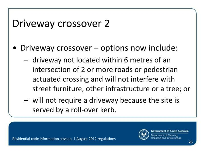 Driveway crossover 2