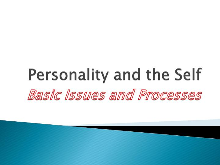 Personality and the Self
