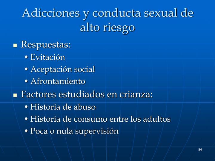 Adicciones y conducta sexual de alto riesgo