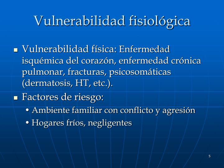 Vulnerabilidad fisiológica