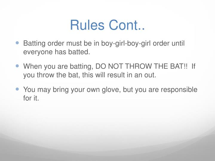 Rules Cont..