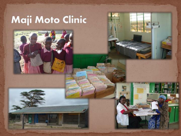 Maji Moto Clinic