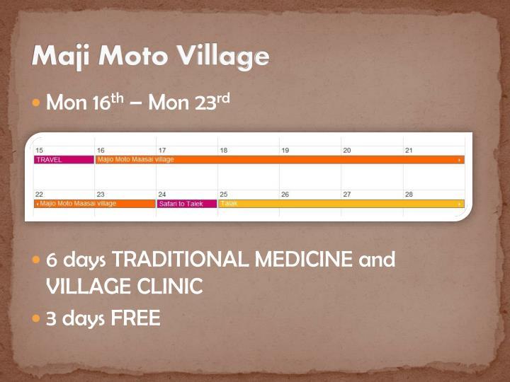 Maji Moto Village