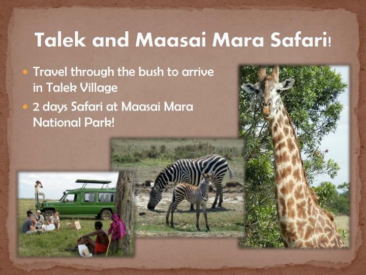 Talek and Maasai Mara Safari!