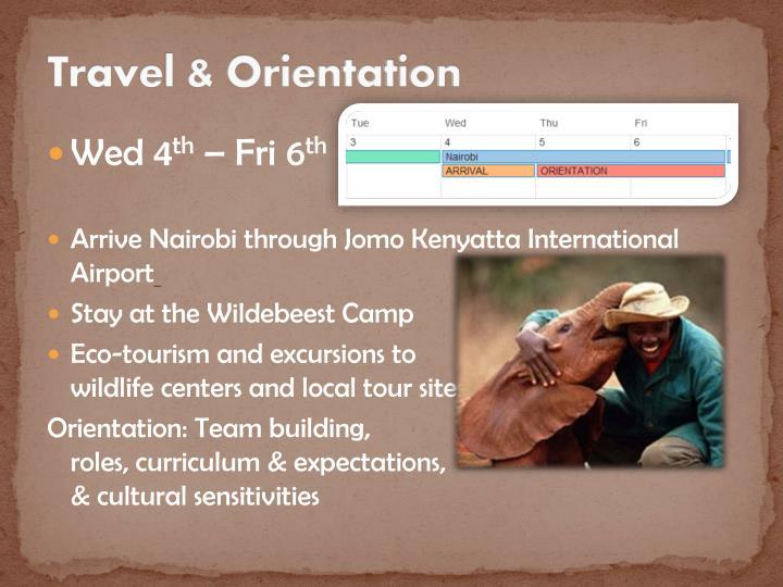 Travel & Orientation