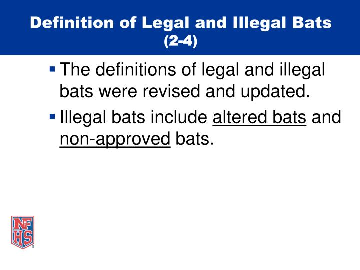 Definition of Legal and Illegal Bats