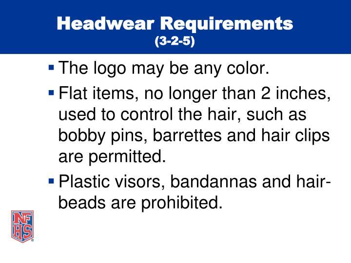 Headwear Requirements