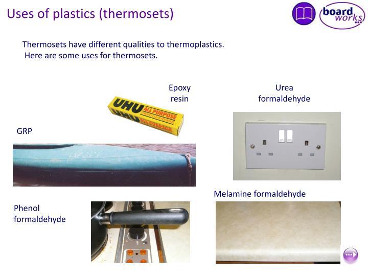 Uses of plastics (thermosets)