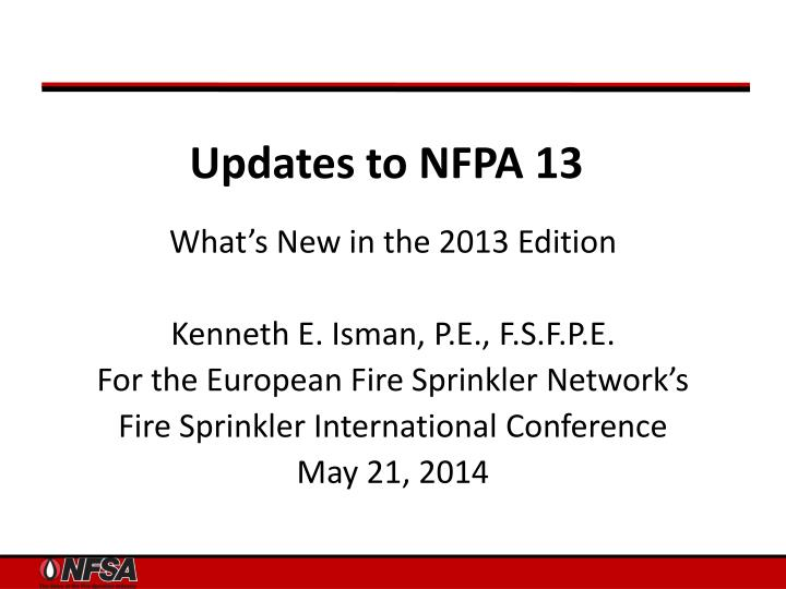 PPT - Updates to NFPA 13 PowerPoint Presentation - ID:1972808