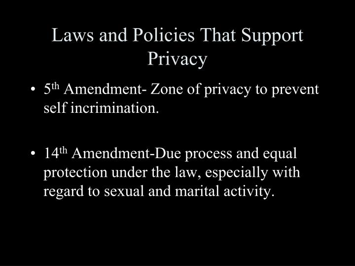 Laws and Policies That Support Privacy
