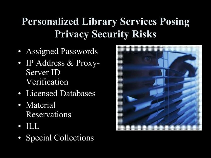 Personalized Library Services Posing Privacy Security Risks