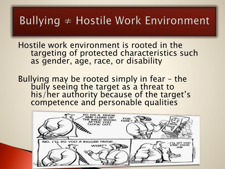 homophobia and work place bullying Homophobia, transpohobia and bullying in educational institutions 11 24 the nature of homophobic bullying in educational institutions 12 25 the scale of homophobic bullying in educational institutions 13 26 consequences for the victims of homophobic bullying in  this is because much of the work addressing bullying has.