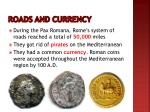 roads and currency