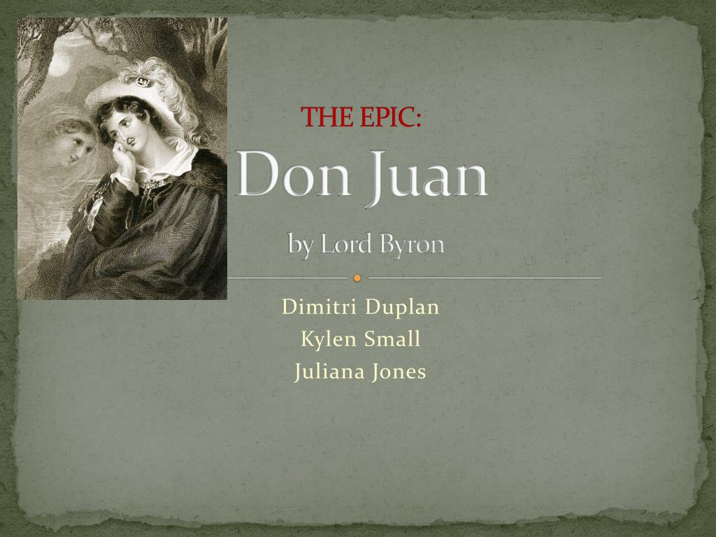 Ppt The Epic Don Juan By Lord Byron Powerpoint Presentation