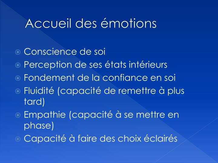 Accueil des émotions