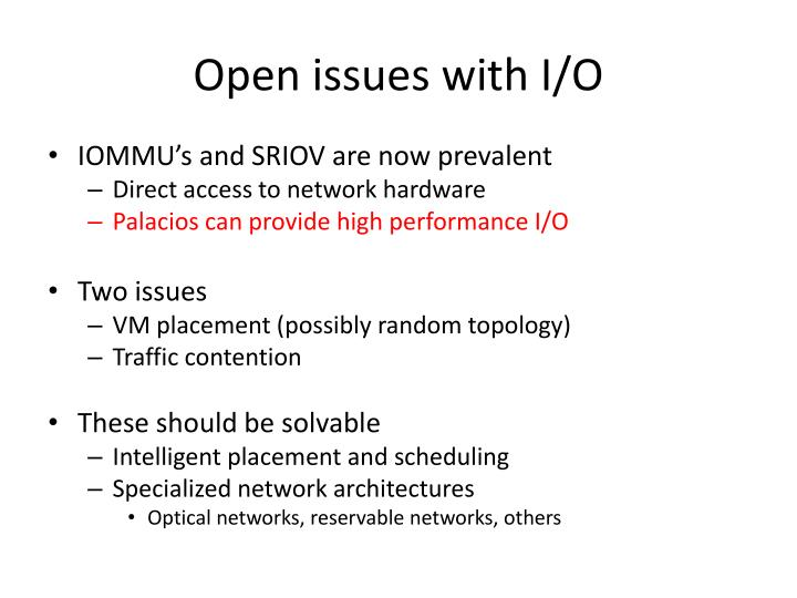 Open issues with I/O