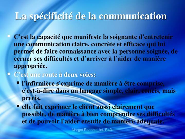 La spécificité de la communication