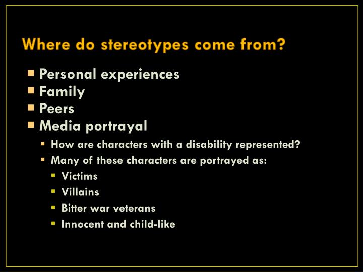 Where do stereotypes come from?