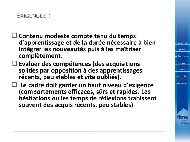 Exigences: