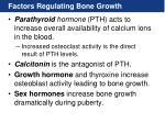 factors regulating bone growth1