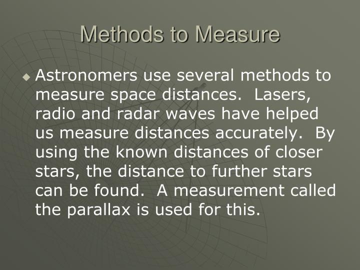 Methods to Measure