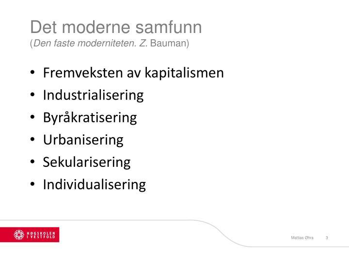 Det moderne samfunn den faste moderniteten z bauman