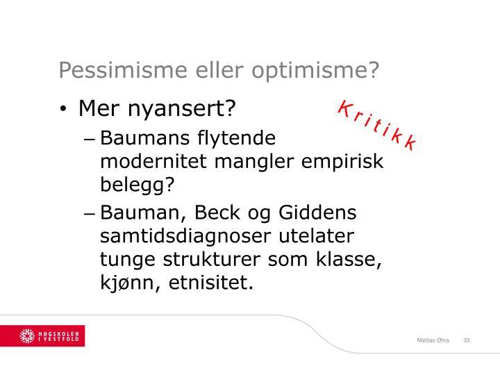 Pessimisme eller optimisme?