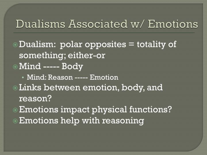 Dualisms Associated w/ Emotions