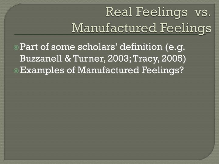 Real Feelings  vs.