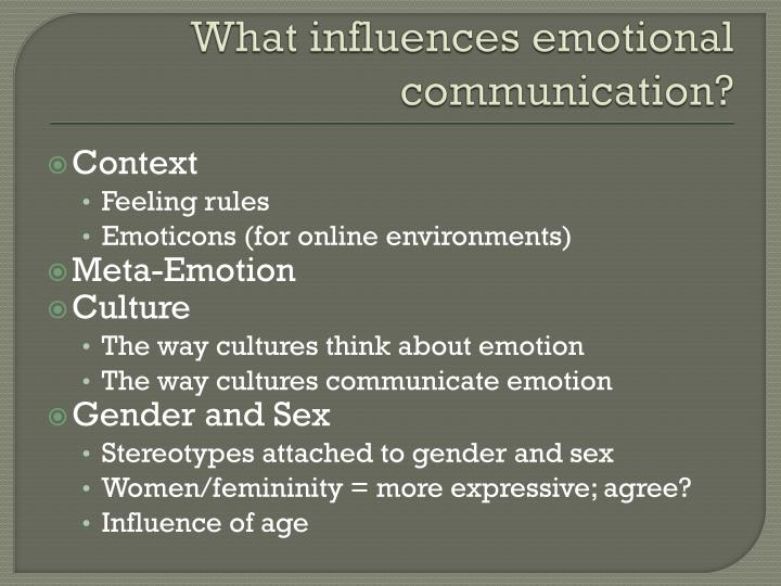 What influences emotional communication?