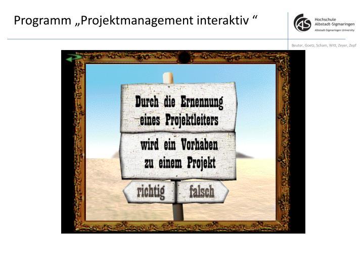 "Programm ""Projektmanagement interaktiv """