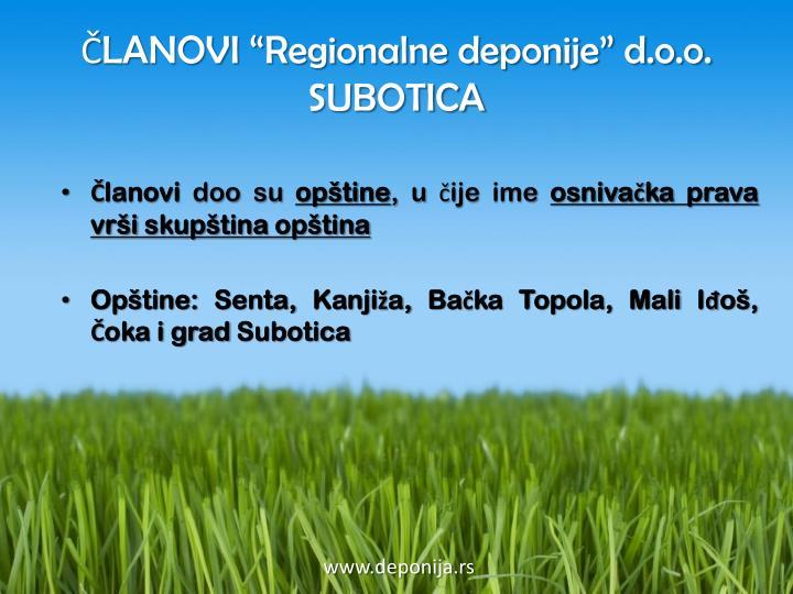 """ČLANOVI """"Regionalne deponije"""" d.o.o. SUBOTICA"""