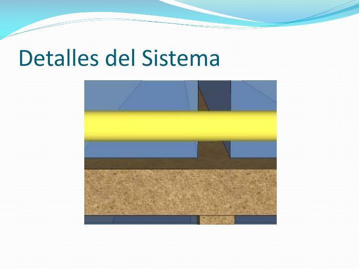 Detalles del Sistema