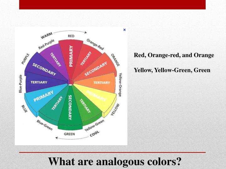 Red, Orange-red, and Orange