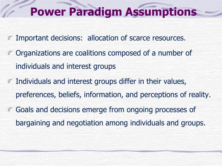 Power Paradigm Assumptions