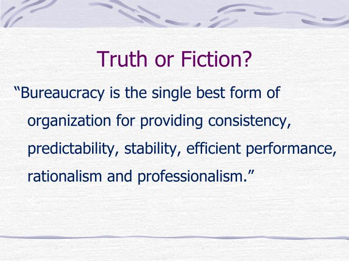 Truth or Fiction?