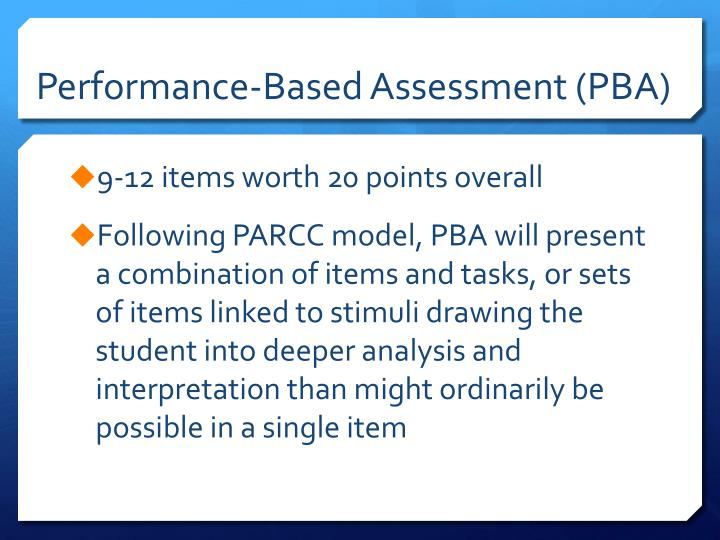 Performance-Based Assessment (PBA)