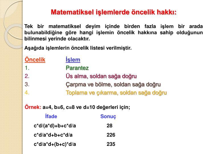 Matematiksel işlemlerde öncelik hakkı: