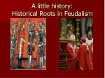 a little history historical roots in feudalism