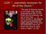 lg29 supremely necessary for life of the church