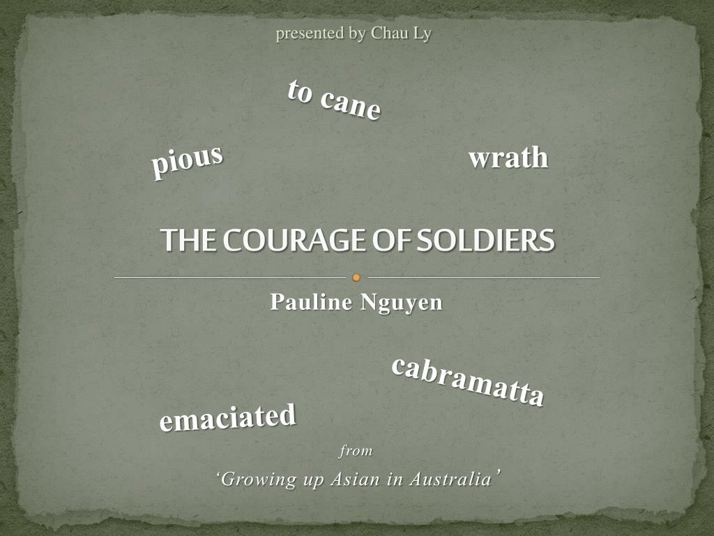 PPT THE COURAGE OF SOLDIERS PowerPoint Presentation free