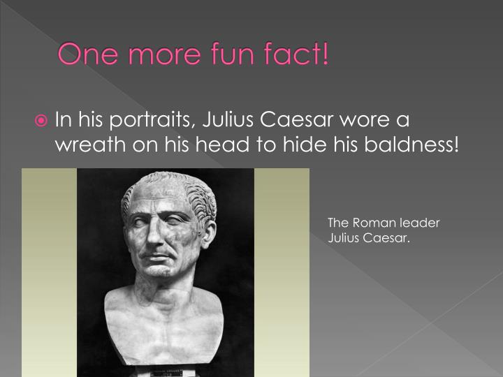 """the life story of roman leader julius caesar The real story behind the assassination of julius caesar  prestige and honor — was the """"cherished ideal,"""" a life spent in caesar's shadow rendered decimus uneasy  founder of the."""