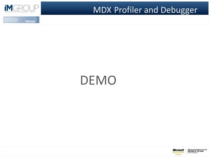 MDX	Profiler and Debugger