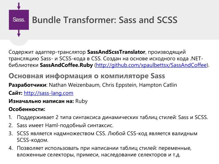 Bundle Transformer: Sass and